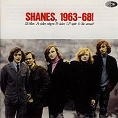 Play & Download Shanes, 1963-68! by The Shanes | Napster