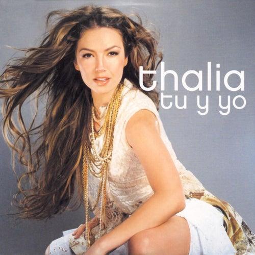 Tu Y Yo by Thalía