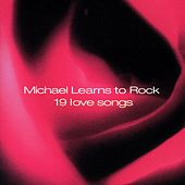 19 Love Songs by Michael Learns to Rock