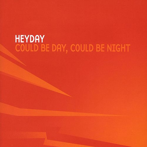 Could Be Day, Could Be Night von HEYDAY