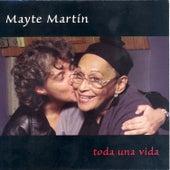 Play & Download Toda Una Vida by Mayte Martin | Napster