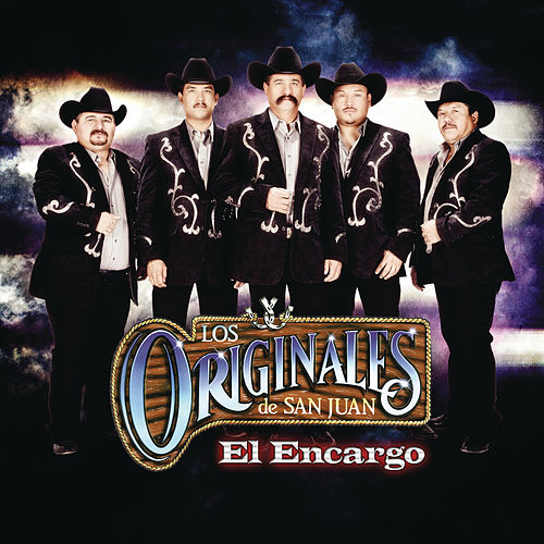 Play & Download El Encargo by Los Originales De San Juan | Napster
