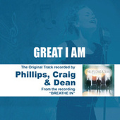 Play & Download Great I Am - Performance Track - EP by Phillips, Craig & Dean | Napster