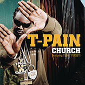 Church von T-Pain