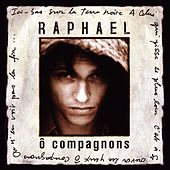 Play & Download O Compagnons by Raphael | Napster