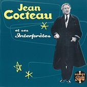 Jean Cocteau Et Ses Interprètes - Collection Pathé by Various Artists