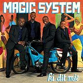 Play & Download Ki Dit Mie by Magic System | Napster