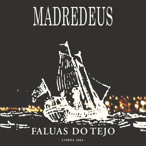 Faluas Do Tejo by Madredeus