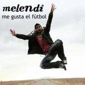Me Gusta El Fútbol by Melendi