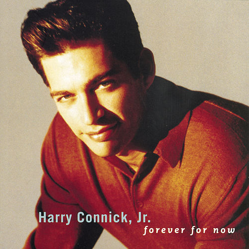 Forever For Now von Harry Connick, Jr.