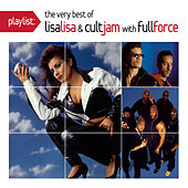 Play & Download Playlist: The Very Best Of Lisa Lisa & Cult Jam by Lisa Lisa and Cult Jam | Napster