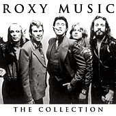 Play & Download Roxy Music Collection by Roxy Music | Napster