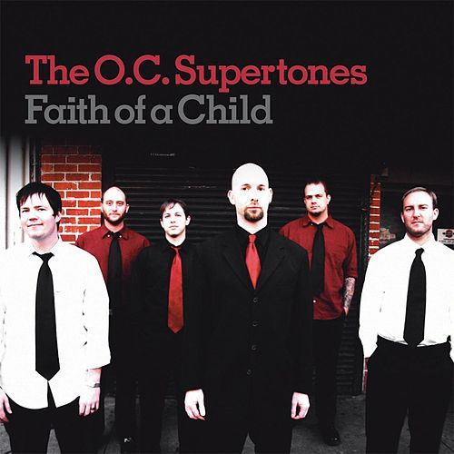 Play & Download Faith Like A Child by O.C. Supertones | Napster