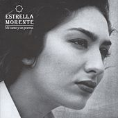 Play & Download Mi Cante Y Un Poema by Estrella Morente | Napster