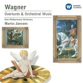 Play & Download Wagner: Overtures and Preludes from the Operas by Mariss Jansons | Napster