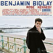 Play & Download Rose Kennedy by Benjamin Biolay | Napster