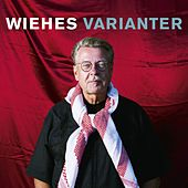 Wiehes varianter by Mikael Wiehe