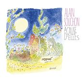 Play & Download A cause d'elles by Alain Souchon | Napster