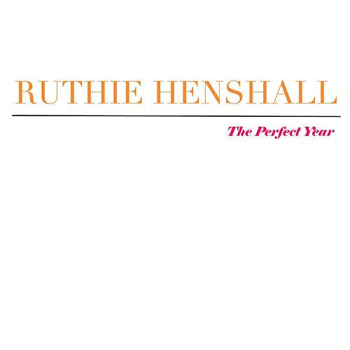 Play & Download The Perfect Year by Ruthie Henshall | Napster