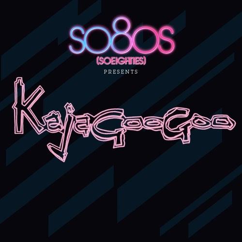 Kajagoogoo - so80s (compiled by Blank & Jones) von Kajagoogoo