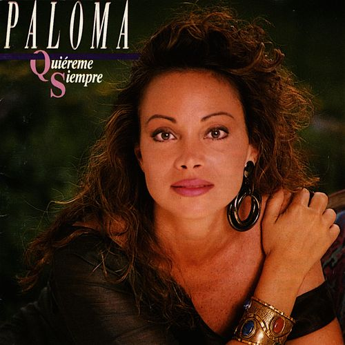 Play & Download Quiéreme Siempre by Paloma San Basilio | Napster