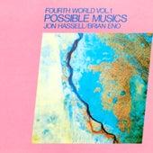 Fourth World Vol 1 Possible Musics von Jon Hassell