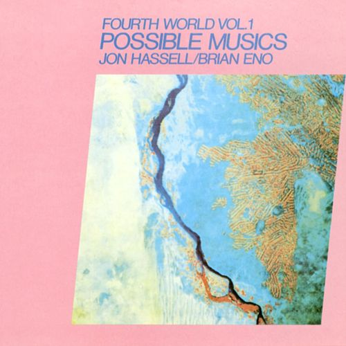 Fourth World Vol 1 Possible Musics von Jon Hassell