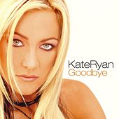 Goodbye by Kate Ryan