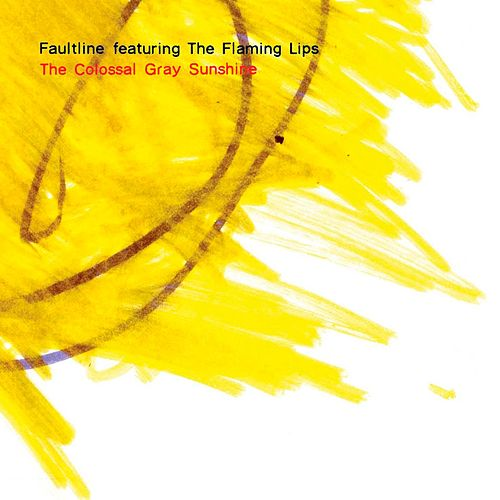 Play & Download The Colossal Gray Sunshine by Faultline | Napster