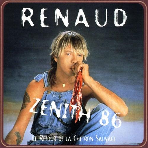 Le Retour De La Chetron Sauvage (Zenith 86) by Renaud