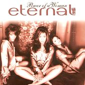 Play & Download Power Of A Woman by Eternal | Napster
