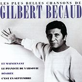 Les Plus Belles Chansons De Gilbert Bécaud by Gilbert Becaud