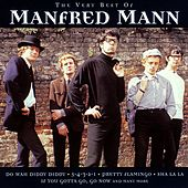 Play & Download The Very Best Of by Manfred Mann | Napster
