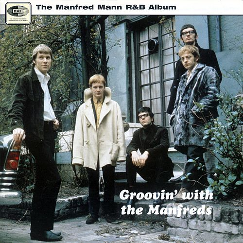 Play & Download Groovin' With The Manfreds by Manfred Mann | Napster