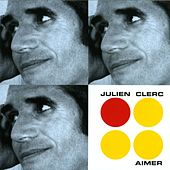 Play & Download Aimer by Julien Clerc | Napster