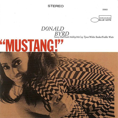 Play & Download Mustang by Donald Byrd | Napster