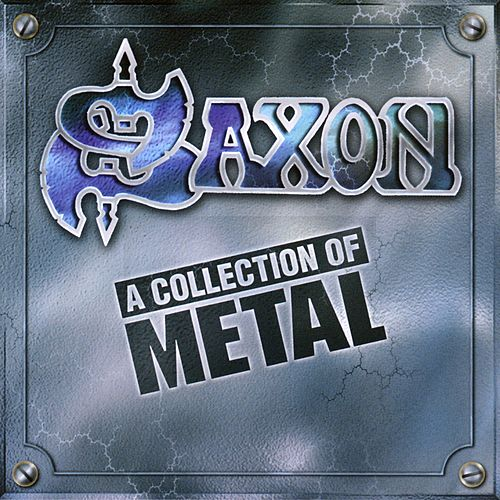 A Collection Of Metal by Saxon