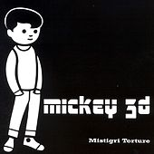 Play & Download Mistigri Torture by Mickey 3D   Napster