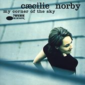 Play & Download My Corner Of The Sky by Cæcilie Norby | Napster