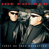First We Take Manhattan von Joe Cocker