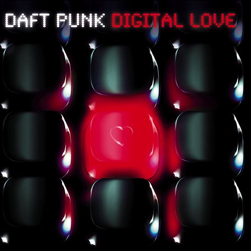 Digital Love by Daft Punk