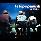 Play & Download Da Hoola by Telepopmusik | Napster