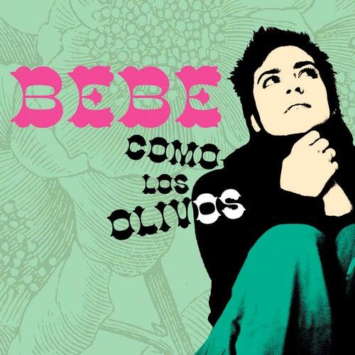 Como Los Olivos by Bebe