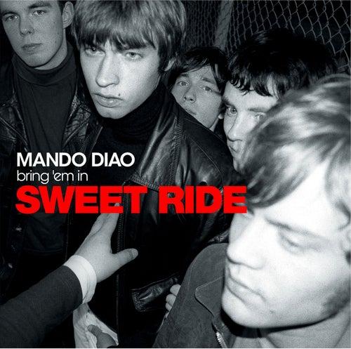 Sweet Ride von Mando Diao