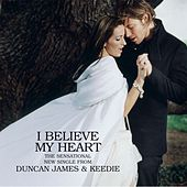 Play & Download I Believe My Heart by Duncan James | Napster