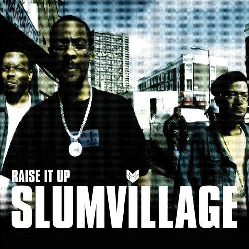 Play & Download Raise It Up by Slum Village | Napster