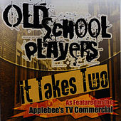 Play & Download It Takes Two by Old School Players | Napster