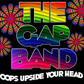 Oops Upside Your Head (Live) by The Gap Band