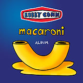 Play & Download Macaroni by Bobby Conn | Napster