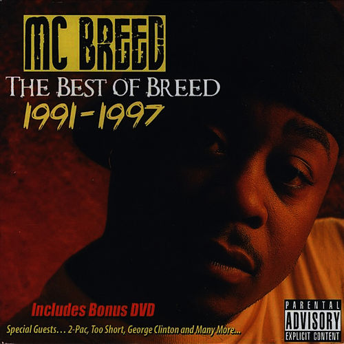 Play & Download The Best of Breed by MC Breed | Napster